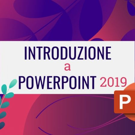 Introduzione a PowerPoint 2019