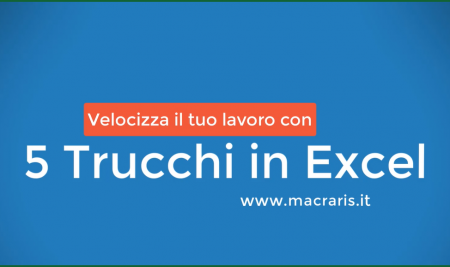 5 Trucchi in Excel