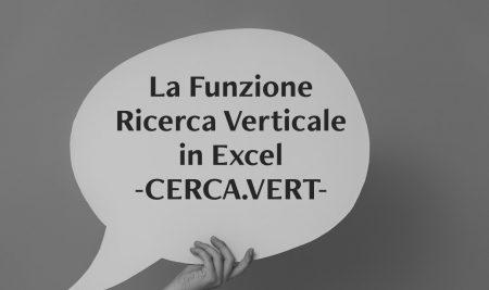 Funzione Ricerca Verticale in Excel: il CERCA.VERT